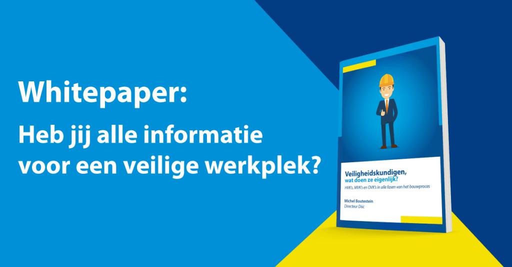 Whitepapers: Alle informatie voor een veilige werkplek
